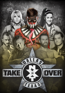 nxt_takeover_dallas___custom_poster_by_dglproductions-d9ty1mi